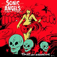 Times Are Changing — Sonic Angels