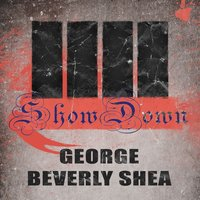 Show Down — George Beverly Shea
