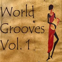 World Grooves, Vol. 1 — Blue Pie Records