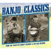 Banjo Classics from the Vaults of County Records & Old Blue Records — сборник