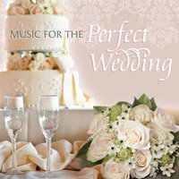 Music For The Perfect Wedding — сборник