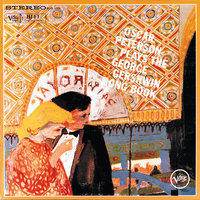 Oscar Peterson Plays The George Gershwin Song Book — Oscar Peterson