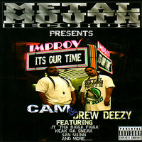It's Our Time — Drew Deezy, Cam