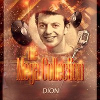 The Mega Collection — Dion