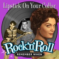 Lipstick on Your Collar (Rock 'N' Roll) Remember When — сборник