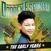 The Next Star Chronicles: The Early Years — Darren Espanto