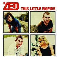 This Little Empire — Zed