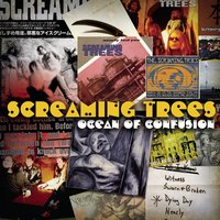 Ocean Of Confusion - Songs Of Screaming Trees 1990-1996 — Screaming Trees