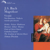 Bach, J.S. / Vivaldi: Magnificat / Nisi Dominus / Nulla in Mundo Pax Sincera etc. — David Thomas, James Bowman, Emma Kirkby, Simon Preston, Christopher Hogwood, The Academy of Ancient Music