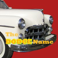 The Dodge Name — Randy and the Retreads
