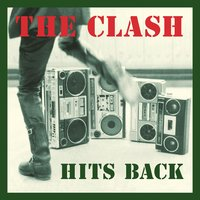 Hits Back — The Clash