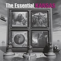 The Essential Kansas — Kansas