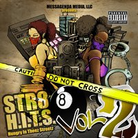 Str8 H.I.T.S. (Hungry in Theez Streetz): Compilation Album, Vol. 2 — сборник
