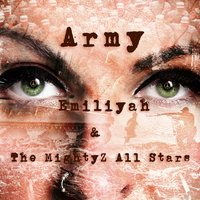Army — Emiliyah and the Mightyz All Stars