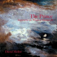 The Prince (Inspired By the Works of Machiavelli) — David Mellor