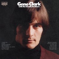 Gene Clark With The Gosdin Brothers + bonus tracks — Gene Clark, Gene Clark & The Gosdin Brothers, The Gosdin Brothers