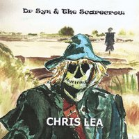 Dr Syn and the Scarecrow — Chris Lea