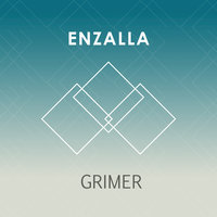 Grimer - Single — Enzalla