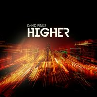 Higher — David Pinks