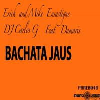 Bachata Jaus (feat. Damaris) — Erich Ensastigue