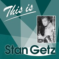 This Is... — Stan Getz