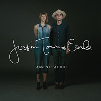 Absent Fathers — Justin Townes Earle
