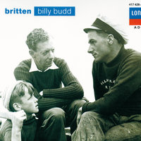 Britten: Billy Budd/The Holy Sonnets of John Donne etc. — London Symphony Orchestra, Ambrosian Opera Chorus, Sir Peter Pears, Бенджамин Бриттен