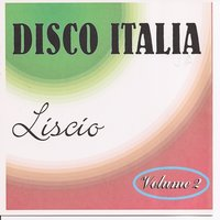 Disco Italia Liscio Vol. 2 — Cavallo, Cavallaro, Bottini, Cavallaro, Cavallo, Bottini
