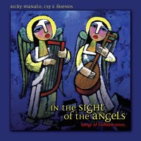 In the Sight of the Angels — Ricky Manalo, CSP