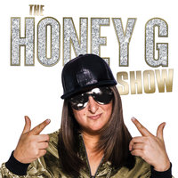 The Honey G Show — HONEY G