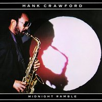 Midnight Ramble — Hank Crawford