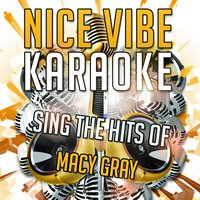 Sing the Hits of Macy Gray — Nice Vibe