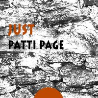 Just — Patti Page
