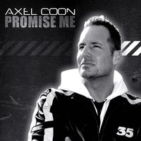 Promise Me — Axel Coon