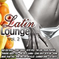 Latin Lounge Vol.2 — D.J. Chill
