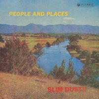 People And Places — Slim Dusty, His Bushlanders