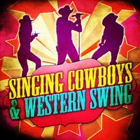 Singing Cowboys & Western Swing — сборник