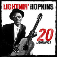Twenty Ligthnings — Lightnin' Hopkins