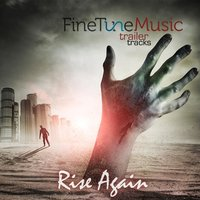 Trailer Tracks: Rise Again — FineTune Music
