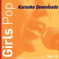 Karaoke Downloads - Girls Pop Vol.19 — Karaoke