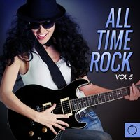 All Time Rock, Vol. 5 — сборник