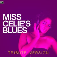 Miss Celie's Blues — Ameritz Tribute Standards