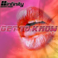 Get to know — Infinity