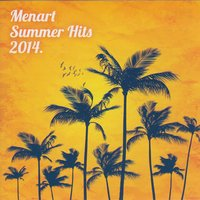 Menart Summer Hits 2014 — сборник
