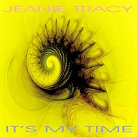 It's My Time - EP — Jeanie Tracy