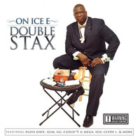 Double Stax — On Ice E