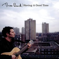 Having a good time Single — Theo Bard