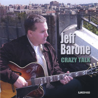 Crazy Talk — Jeff Barone