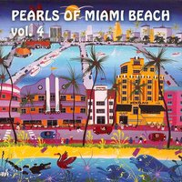 Pearls of Miami Beach, Vol. 4 — сборник