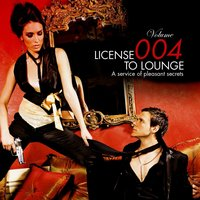 License to Lounge Vol.4 — сборник